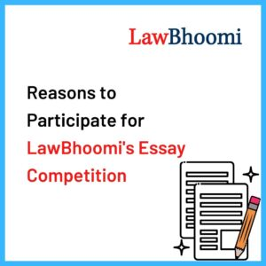 Reasons to participate LawBhoomi's Essay Competition